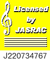 Licensed by JASRAC J191227340